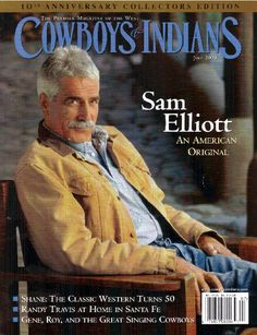 Be still my beating heart! Cowboys And Angels, Cowboys And Indians, Sam Elliott Pictures, Katharine Ross, Love Sam, Tom Selleck, People Of Interest, Raining Men, Older Men