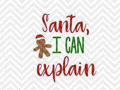 Santa I Can Explain Naughty Nice Christmas kids shirt cute SVG file - Cut File - Cricut projects - cricut ideas - cricut explore - silhouette cameo projects - Silhouette projects  by KristinAmandaDesigns