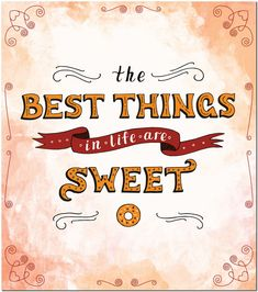 Fridge Magnet - The Best Things in Life are Sweet Life Is Good, Magnets, Surface, Good Things, Sweet, Candy, Life Is Beautiful