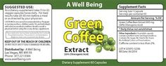 """""""A Well Being will give away 60 capsules of Pure Green Coffee Bean Extract Did you know in a recent study on Green Coffee Bean Extract that EACH AND EVERY test subject lost an average of 17 pounds over a 12 week period? And all without changing their diet or exercise."""""""