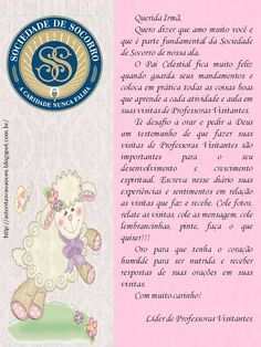 Meninas,   A irmã Ana Maria Assumpção da Ala Gopouva (Guarulhos-SP), me pediu para preparar capinhas para diários de Professoras Visitantes...