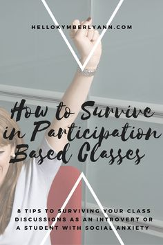 How to Survive in Participation Classes » Hello Kymberly Ann
