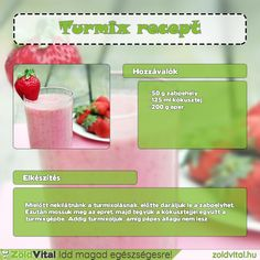 Egy finom eper smoothie recept #turmix #eper Smoothies, Minden, Vegetables, Drinks, Healthy, Food, Smoothie, Drinking, Beverages