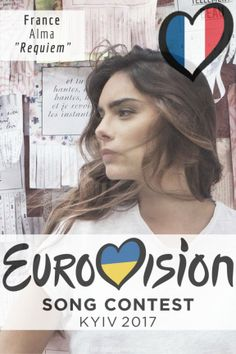 """Eurovision Song Contest 2017: France - """"Requiem"""" By Alma"""
