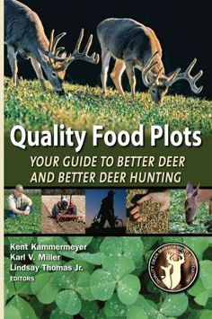 Quality Food Plots - Your Guide to Better Deer and Better Deer Hunting by QDMA qdma-shed-books-dvds