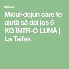 Micul-dejun care te ajută să dai jos 5 KG ÎNTR-O LUNĂ | La Taifas Health Fitness, Food And Drink, Romania, Pharmacy, Fine Dining, Fitness, Health And Fitness