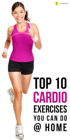 Burn excess calories & keep your metabolism fit with these easy to do #cardioexercises at home. Given here are the best cardio workouts you ...