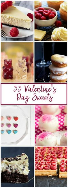 33 Valentine's Day Sweets to delight your taste buds.  The best dessert recipes, hand-picked from the most talented food bloggers of 2017. via @berlyskitchen