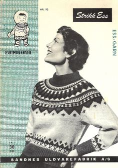 "92 The original HandKnitt Pattern for the ""Eskimo"" sweater from Unn Søiland, LILLUNN's first big succsess as designer. Two years before the Marius-sweater. Her she herself as model on the pattern frontpage in Fair Isle Knitting, Knitting Yarn, Hand Knitting, Ethnic Patterns, Knitting Patterns, Knitting Ideas, Norwegian Knitting, Icelandic Sweaters, Fair Isle Pattern"