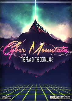 Welcome to Cyber Mountain - Nervewax 80s Design, Graph Design, Vaporwave, Mixtape, Neon Artwork, 80s Neon, Neon Aesthetic, Futuristic Art, Retro Waves