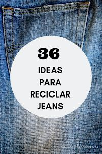 36 ideas para reciclar jeans o ropa vaquera 36 ideas para reciclar jeans o ropa vaquera 36 ideas para reciclar jeans o ropa vaquera The post 36 ideas para reciclar jeans o ropa vaquera appeared first on Berable. Diy Jeans, Jean Crafts, Denim Crafts, Sewing Hacks, Sewing Projects, Artisanats Denim, Diy Bags Purses, Old Clothes, Recycled Denim