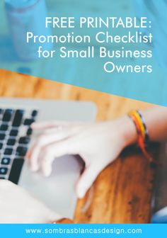 Promotion Checklist for Small Business Owners – Free printable PDF! http://www.sombrasblancasdesign.com/promotion-checklist-for-small-business-owners-free-printable-pdf/