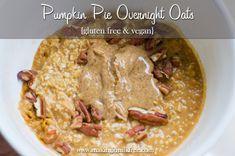 Pumpkin pie overnight oats (gf and vegan) Gluten Free Oats, Gluten Free Pumpkin, Pumpkin Recipes, Fall Recipes, Dairy Free Recipes, Vegan Recipes, Cooking Recipes, Pie Recipes, Gluten Free Breakfasts