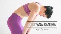 A step-by-step guide through Uddiyana Bandha.