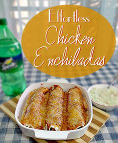 Effortless Chicken Enchiladas #EffortlessMeals #cbias #ad