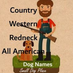 Redneck Dog Names include country, western and hillbilly names sure to please any rural four legged friend. Puppy Names, Pet Names, Country Dog Names, Dog Logo Design, Diy Dog Collar, American Dog, Dog Wallpaper, Dog Crafts, Dog Illustration