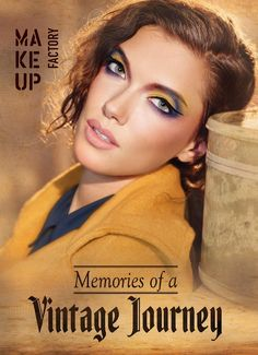 #MakeUpFactory #Memories of a #Vintage #Journey #Collection Fall 2016 - #PerfettoME