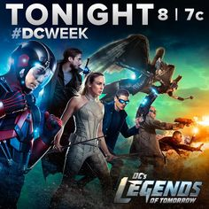 Their time is now. Don't miss the series premiere of DC's Legends of Tomorrow, TONIGHT at 8/7c on The CW. #DCWeek