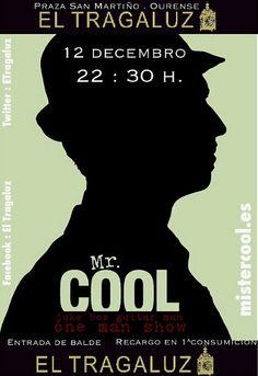 Mr. Cool @ El Tragaluz - Ourense - música concerto concierto one man band