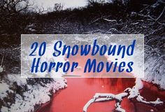 The Spooky Vegan: 20 Snowbound Horror Movies