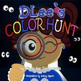 Free Kindle Book -  [Education & Teaching][Free] DLee's Color Hunt