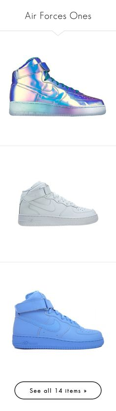 """""""Air Forces Ones"""" by queen-peaches ❤ liked on Polyvore featuring shoes, low shoes, nike shoes, nike footwear, nike, iridescent shoes, sneakers, summer sneakers, nike trainers and blue"""