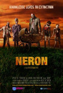 Neron Movie Release Date : 12th Apr 2013, Director: Mitesh Kumar Patel, Sam Son, Producer: Sam Son, Cast: James Martin Kelly, Kacey Barnfield, Yves Bright, Mykel Shannon Jenkins