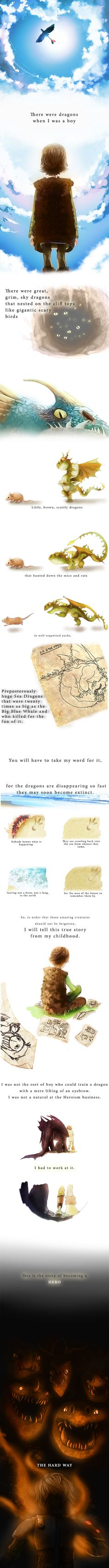 There were dragons when I was a Boy. They predicted that this will be the first sentence in httyd 3 and this makes me really... really sad :'(