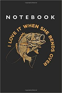 I Love Fishing Notebook: Lined College Ruled Notebook inches, 120 pages): For School, Notes, Drawing, and Journaling Notebooks, Journals, School Notes, Kindle App, Journal Notebook, Machine Learning, Fishing, This Book, College