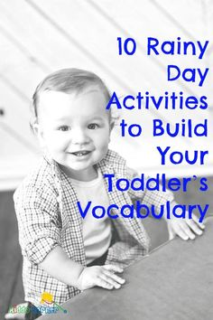 Click here for 10 great indoor activities to build your toddler's vocabulary: http://kiddokorner.com/blog/10-rainy-day-activities-to-build-your-toddler-s-vocabulary.html