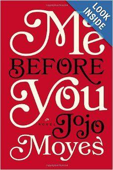 Me Before You: A Novel: Jojo Moyes: 9780670026609: Amazon.com: Books