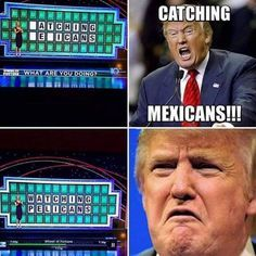 Donald Trump on Wheel of Fortune. - Real Funny has the best funny pictures and videos in the Universe! Funny Quotes, Funny Memes, Jokes, That's Hilarious, Wheel Of Fortune, It Goes On, Super Quotes, Laughing So Hard, New Tricks