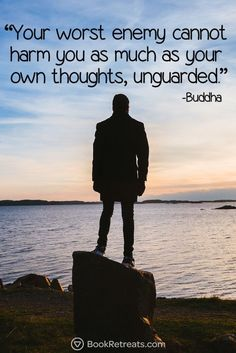 """""""Your worst enemy cannot harm you as much as your own thoughts, unguarded"""" Heart-warming meditation quotes by Buddha and other teachers here: https://bookretreats.com/blog/101-quotes-will-change-way-look-meditation"""