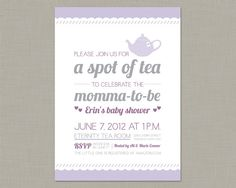 Tea Party Invitation / Baby Shower Invitation / by poundcakepress. Cute phrasing on the card...