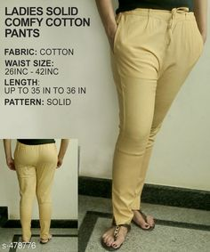 Trousers & Pants Gorgeous Cotton Pant Fabric: Cotton Waist Size: 26 in 28 in 30 in 32 in 34 in 36 in 38 in 40 in 42 in Length: Up to 35 in to 36 in Type: Stitched Description: It Has 1 Piece of Pant Pattern: Solid Country of Origin: India Sizes Available: 26, 28, 30, 32, 34, 36, 38, 40, 42, 44, 46   Catalog Rating: ★3.7 (316)  Catalog Name: Ladies Solid Comfy Cotton Pants CatalogID_52472 C79-SC1034 Code: 763-478776-9921