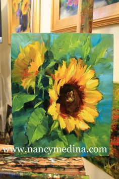 Artists Of Texas Contemporary Paintings and Art: Warm Thoughts Sunflowers and a Painting Giveaway by Texas Artist Nancy Medina