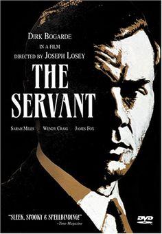 #71 The servant. Dir. Joseph Losey. 1963. Starring: Dirk Bogarde,  Sarah Miles,  James Fox,  Wendy Craig
