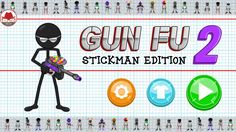 Gun Fu Stickman 2 Gameplay