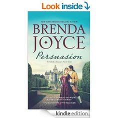 Persuasion (Hqn) -  by Brenda Joyce. Romance -This is not a Christian read, but was interesting about spies in France.