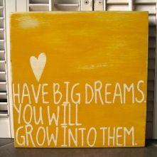 Have Big Dreams Inspirational Word Art