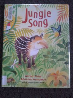 Book---Jungle Song by Miriam Moss