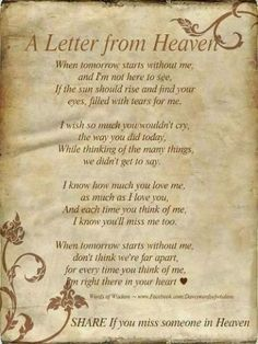 A letter from Heaven quotes quote heaven in memory by Kimara Missing Someone In Heaven, Loved One In Heaven, Loss Of Loved One, Missing Dad, Missing Loved Ones, Now Quotes, Best Quotes, Life Quotes, Favorite Quotes