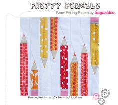 This is the paper piecing pattern for the Pretty Pencils block. There are two block sizes included in the pattern, 8x8 and 10x10. There is also a