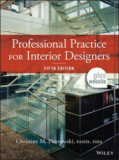 Qpractice Recommends Professional Practice For Interior Designers By Christine Piotrowski And References Our Summaries
