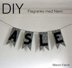 DIY // Flagranke med Navn