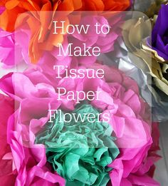 how to make tissue paper flowers