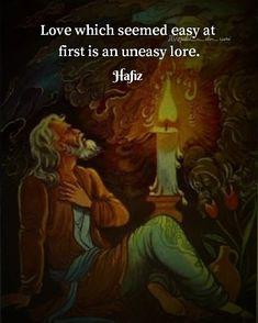 Hafiz Quotes, Rumi Love Quotes, Poem Quotes, Mystic Quotes, Osho, Sufi, Beautiful Words, Poetry, Feelings