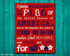 The Pledge of Allegiance. Patriotic Sign. Classroom Decor. Classroom Sign. Teacher Sign. I Pledge Allegiance to the Flag. Gift for Teacher.