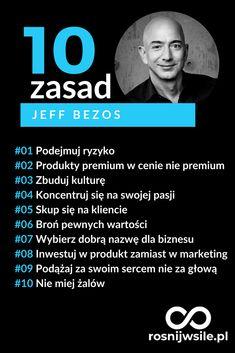 Jeff Bezos i jego 10 zasad sukcesu w biznesie Self Development, Personal Development, Self Discipline, Positive Mind, Way Of Life, Good Advice, Self Improvement, Psychology, Coaching