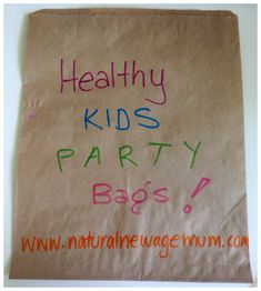 Healthy and Eco-friendly Kid's Party Bags - Natural New Age Mum